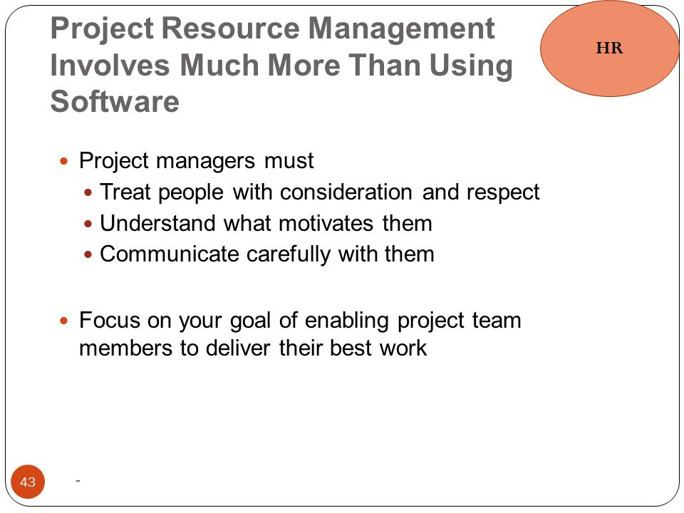 Project Resource Management Involves Much More Than Using Software
