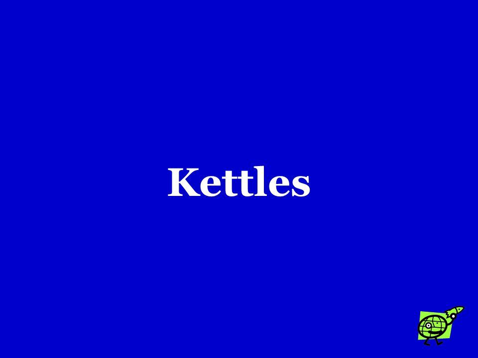 Kettles