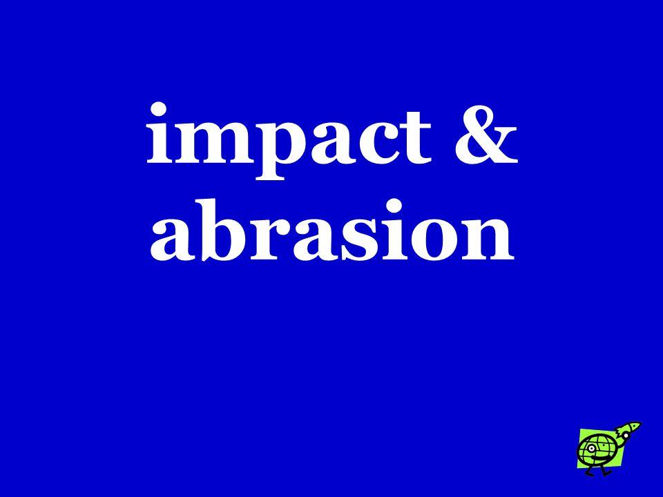 impact & abrasion