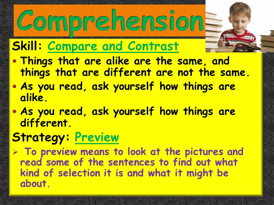 Comprehension Skill: Compare and Contrast Strategy: Preview