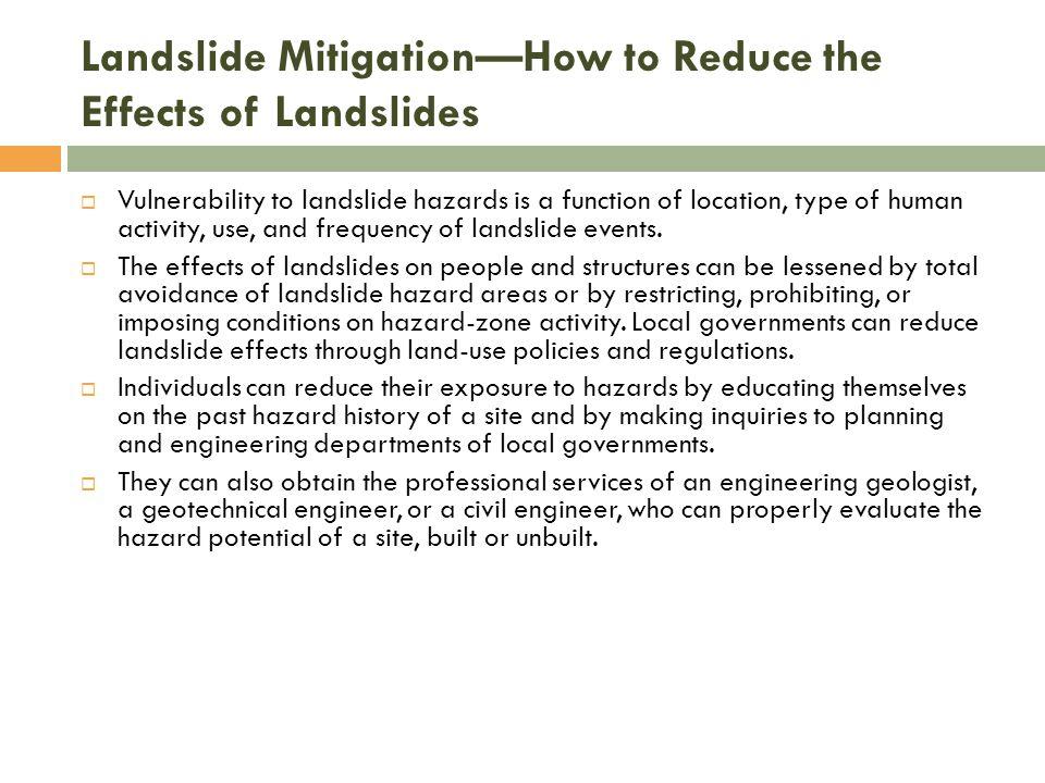Landslide Mitigation—How to Reduce the Effects of Landslides