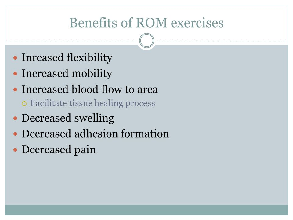 Benefits of ROM exercises