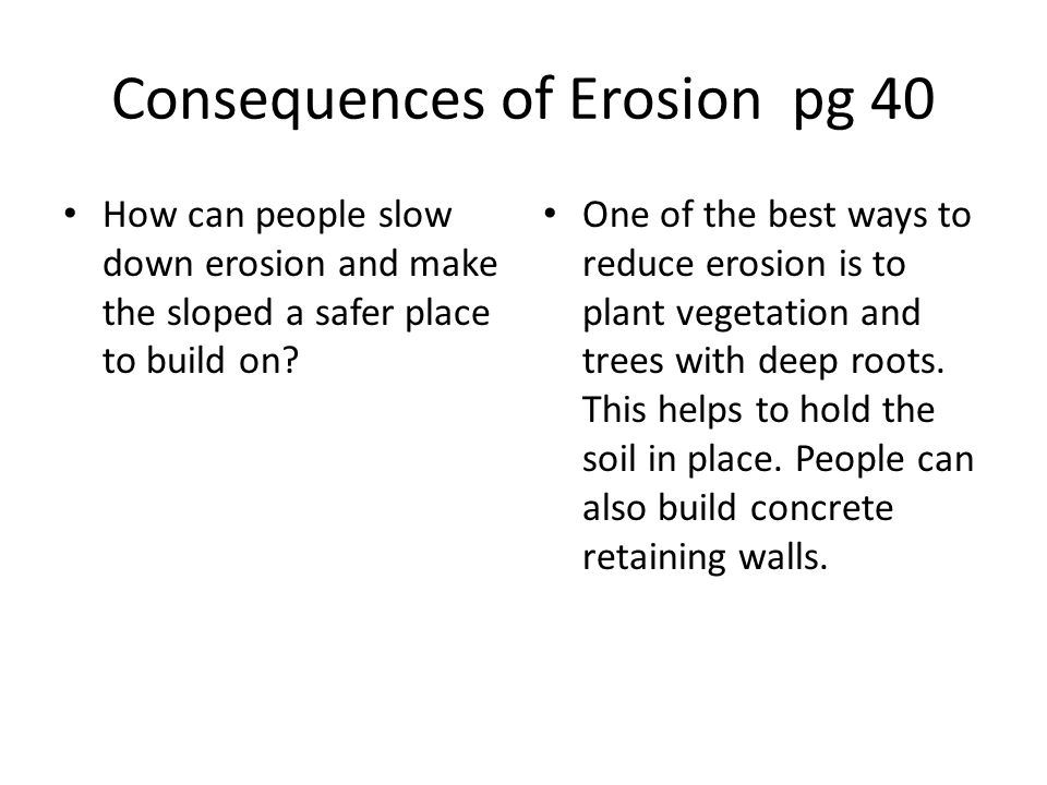 Consequences of Erosion pg 40