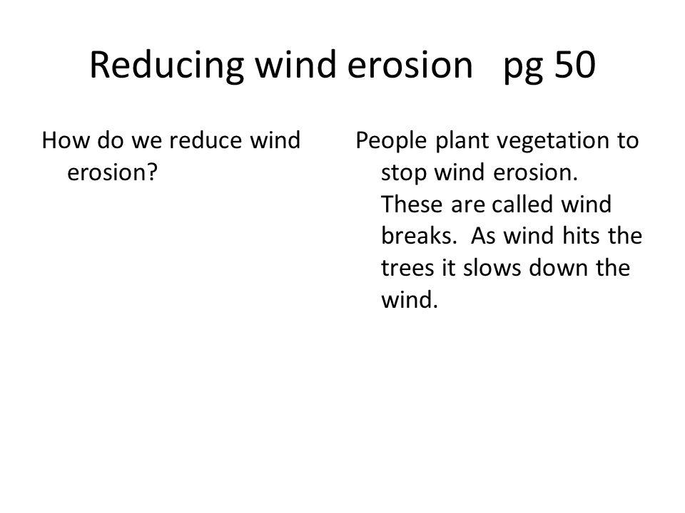 Reducing wind erosion pg 50