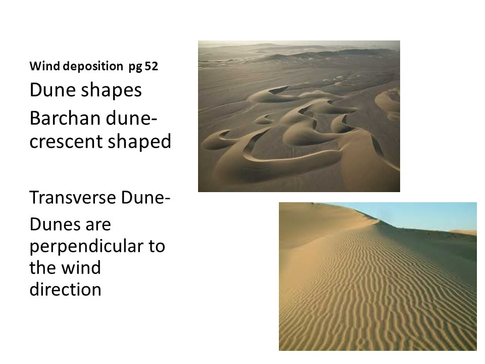 Barchan dune- crescent shaped