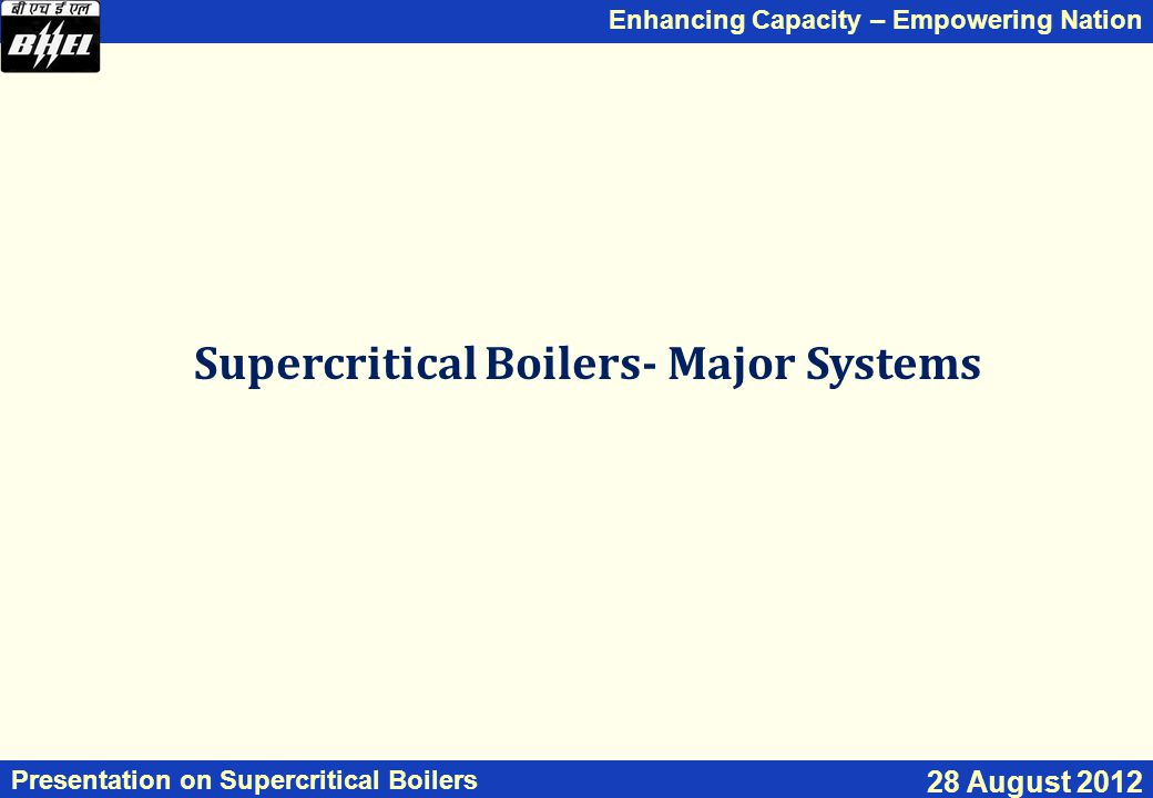 Supercritical Boilers- Major Systems