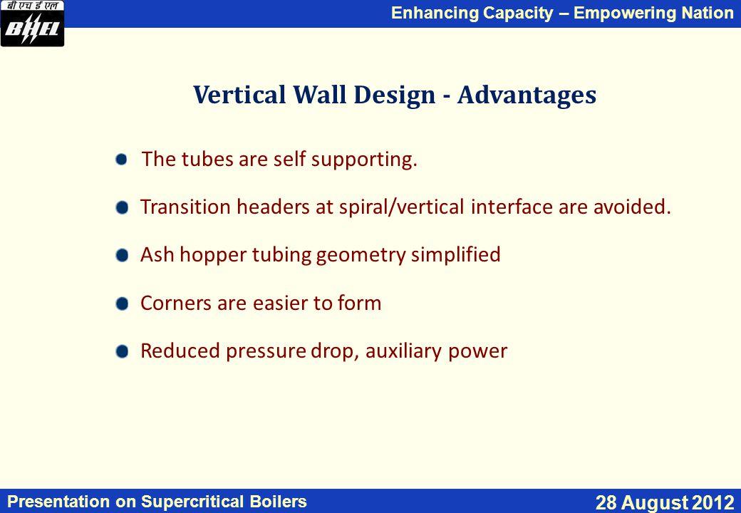Vertical Wall Design - Advantages