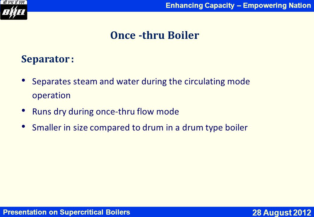 Once -thru Boiler Separator :