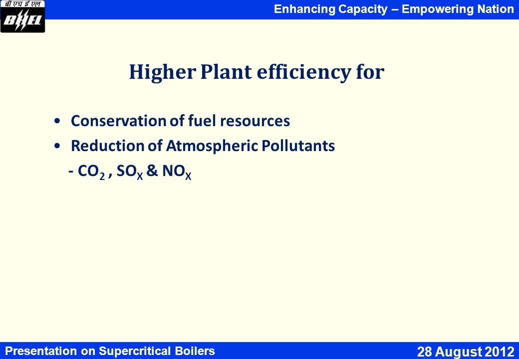 Higher Plant efficiency for