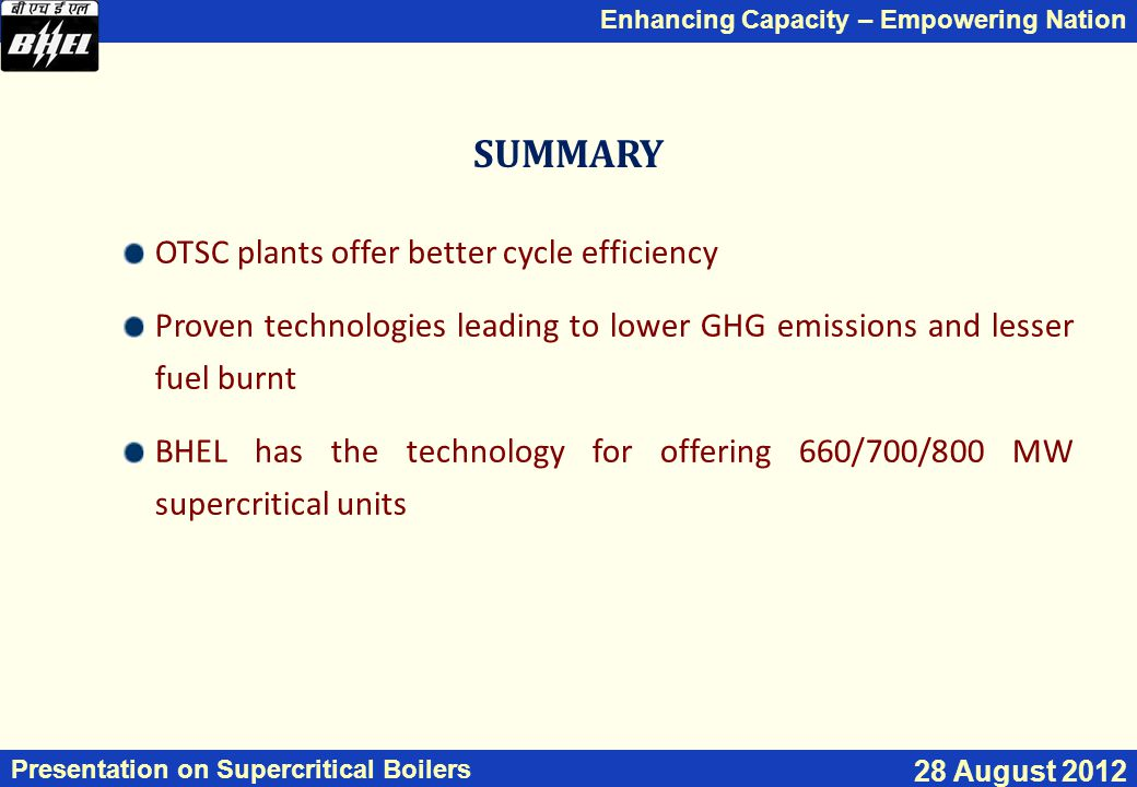 SUMMARY OTSC plants offer better cycle efficiency