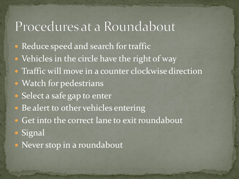 Procedures at a Roundabout