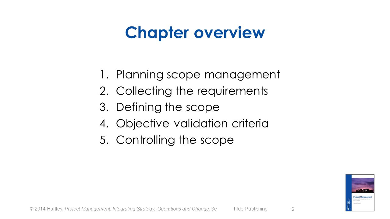 Chapter overview Planning scope management Collecting the requirements