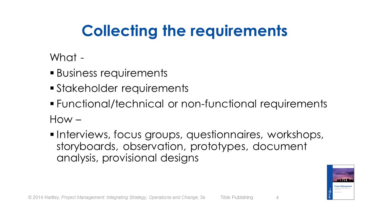 Collecting the requirements