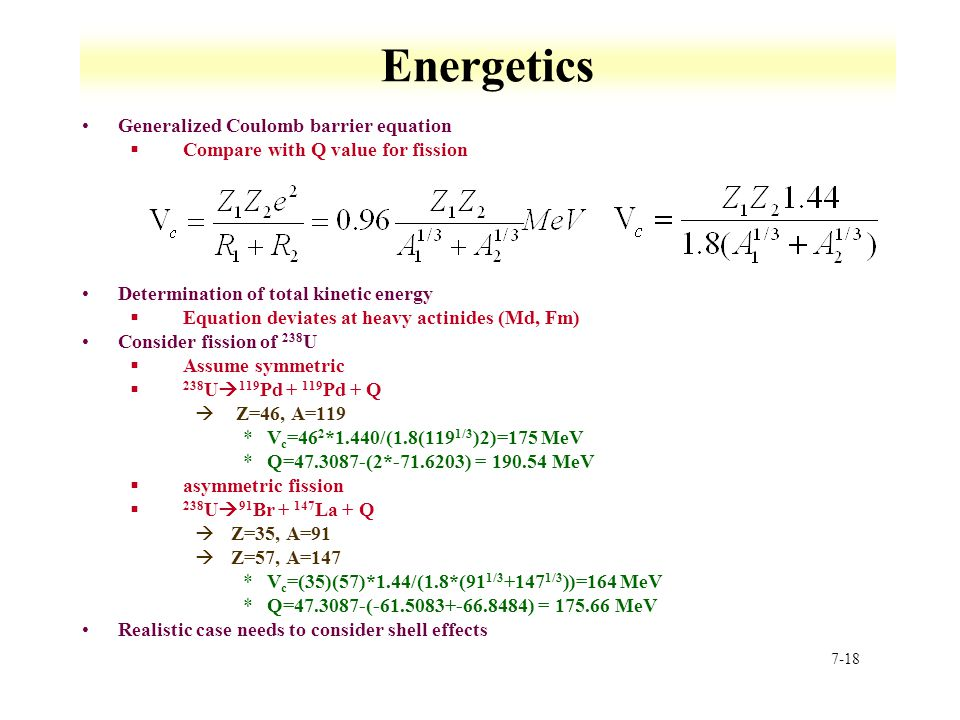 Energetics Generalized Coulomb barrier equation