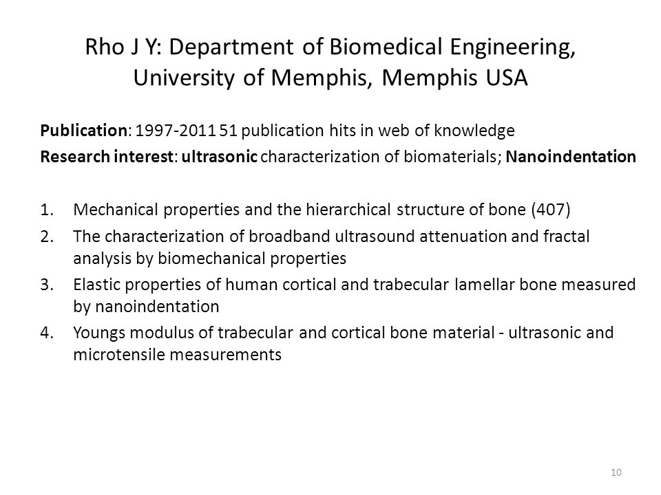 Rho J Y: Department of Biomedical Engineering, University of Memphis, Memphis USA