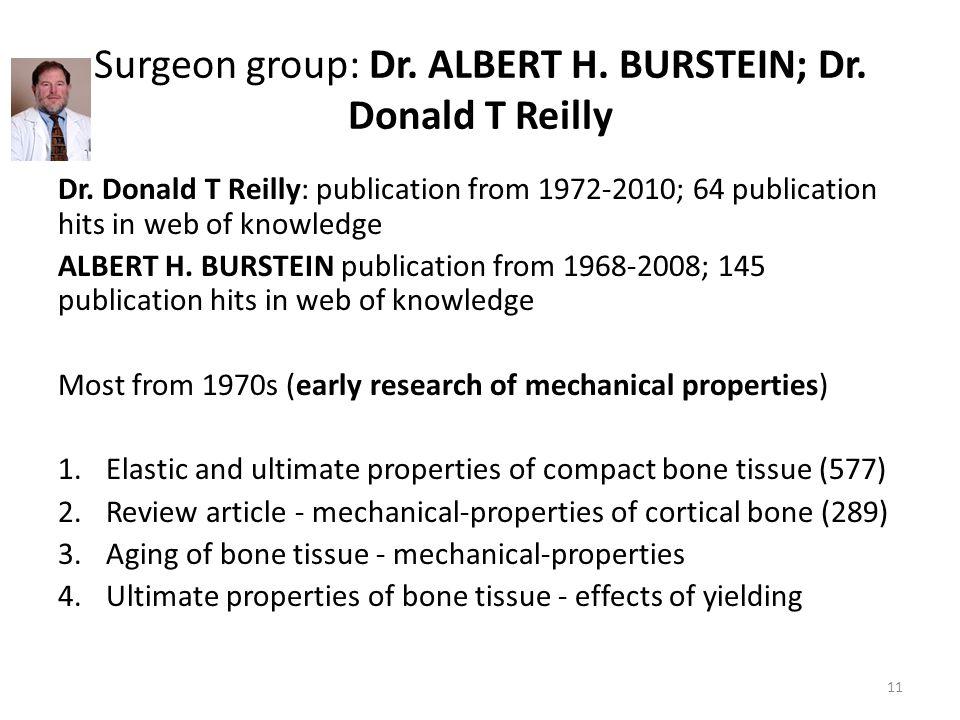 Surgeon group: Dr. ALBERT H. BURSTEIN; Dr. Donald T Reilly