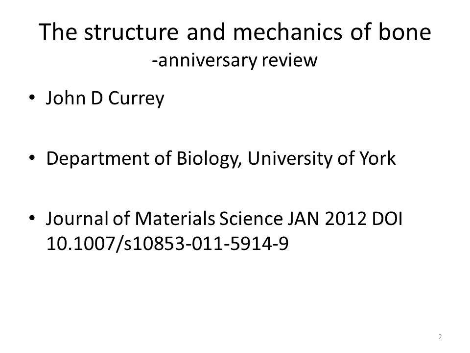 The structure and mechanics of bone -anniversary review
