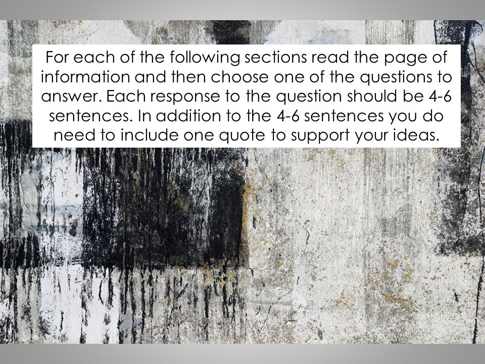 For each of the following sections read the page of information and then choose one of the questions to answer.