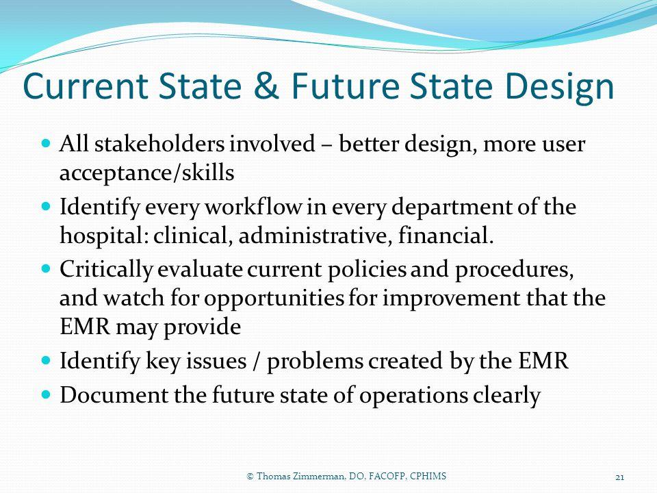 Current State & Future State Design