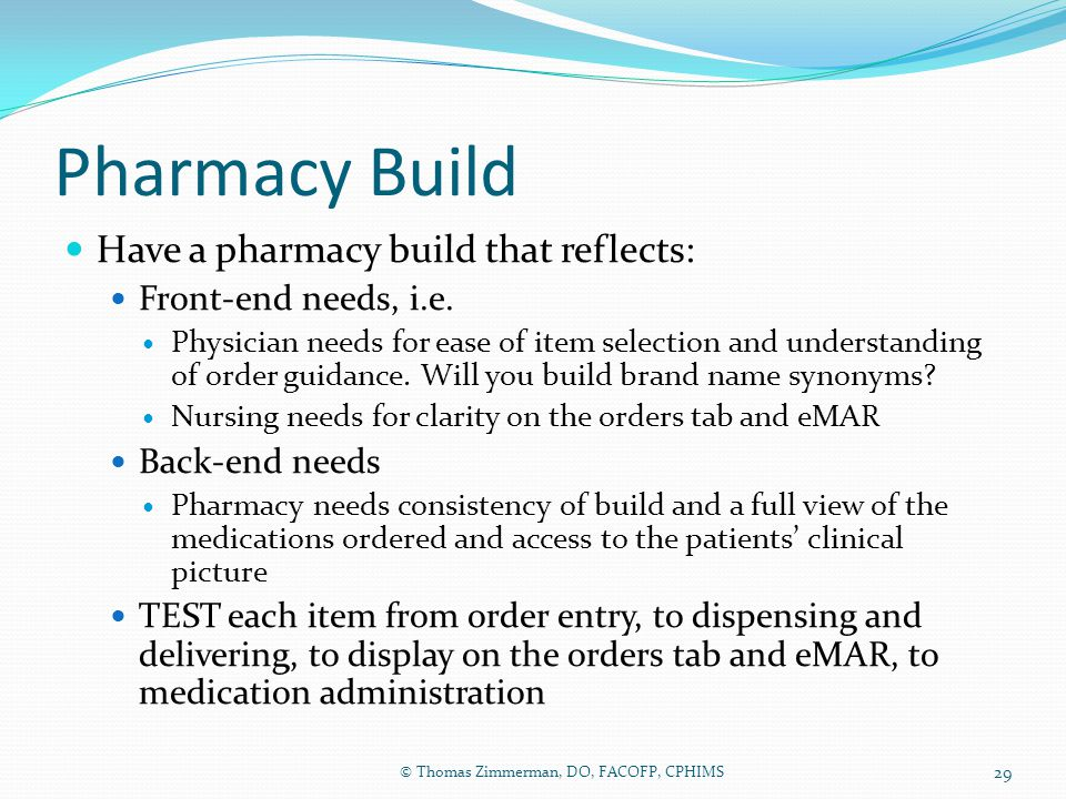 Pharmacy Build Have a pharmacy build that reflects: