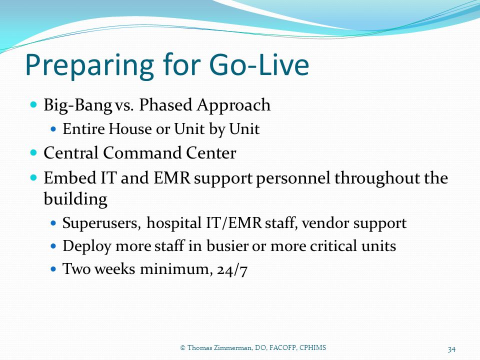 Preparing for Go-Live Big-Bang vs. Phased Approach