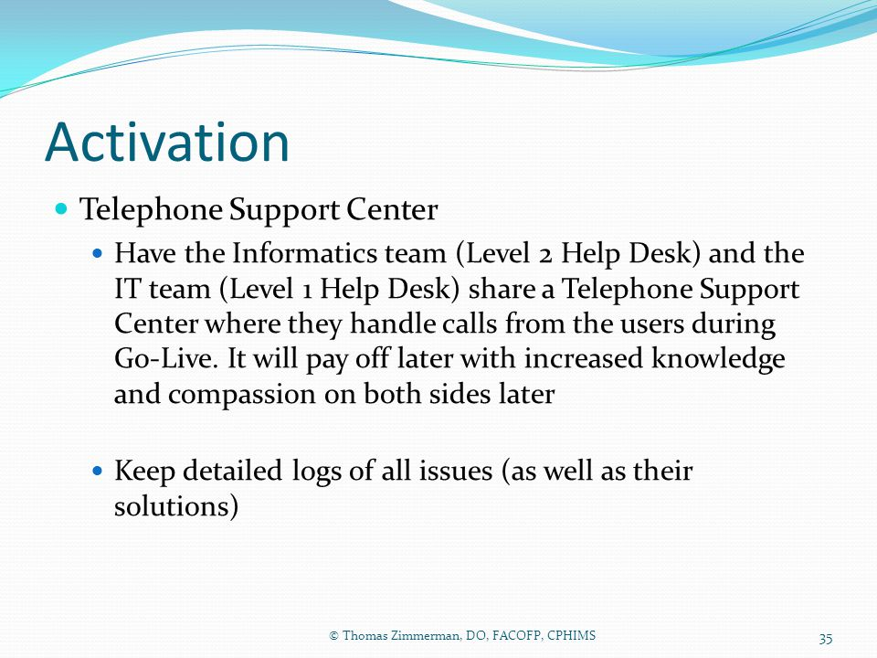 Activation Telephone Support Center