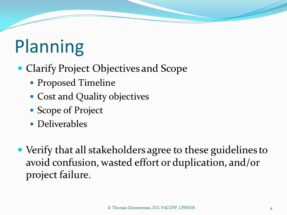 Planning Clarify Project Objectives and Scope