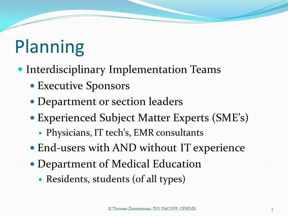 Planning Interdisciplinary Implementation Teams Executive Sponsors