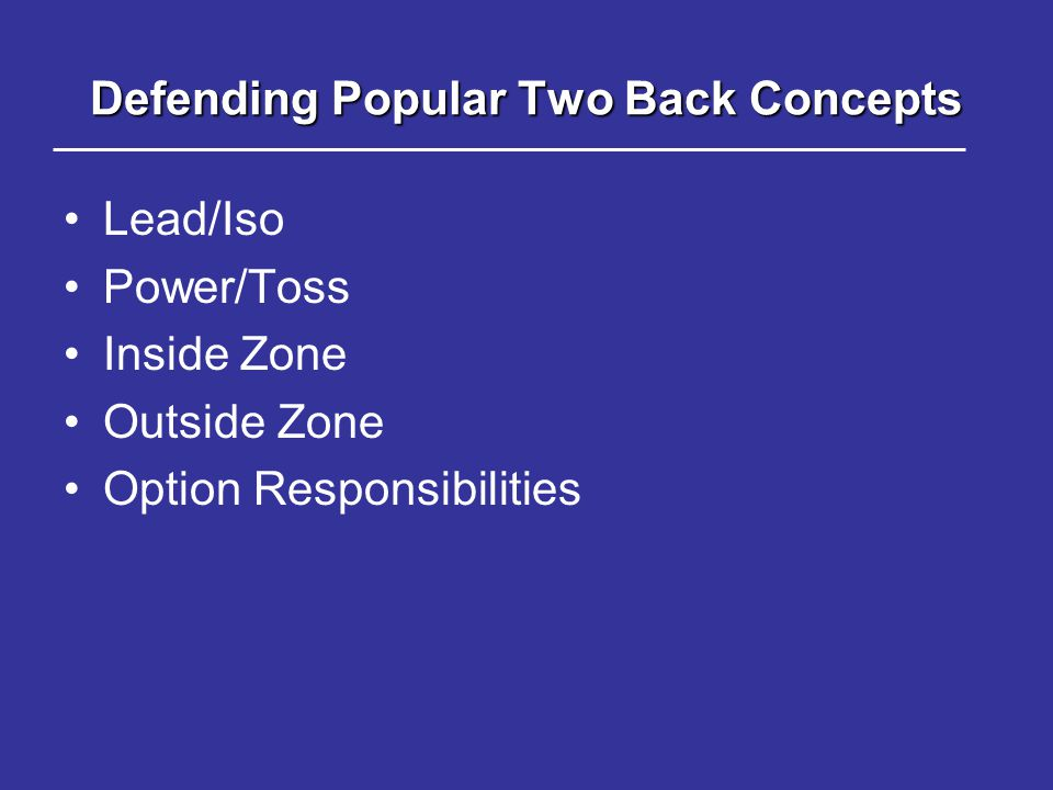 Defending Popular Two Back Concepts
