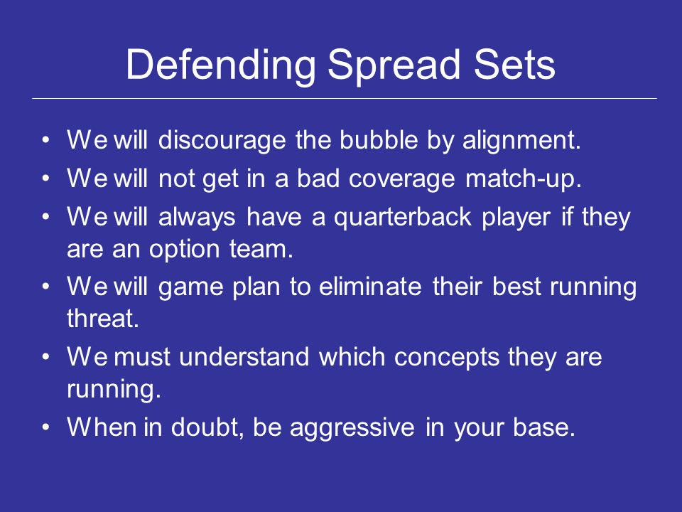 Defending Spread Sets We will discourage the bubble by alignment.