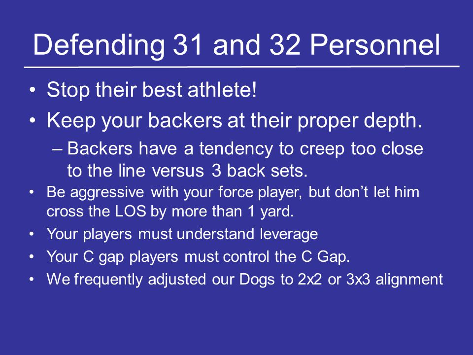 Defending 31 and 32 Personnel