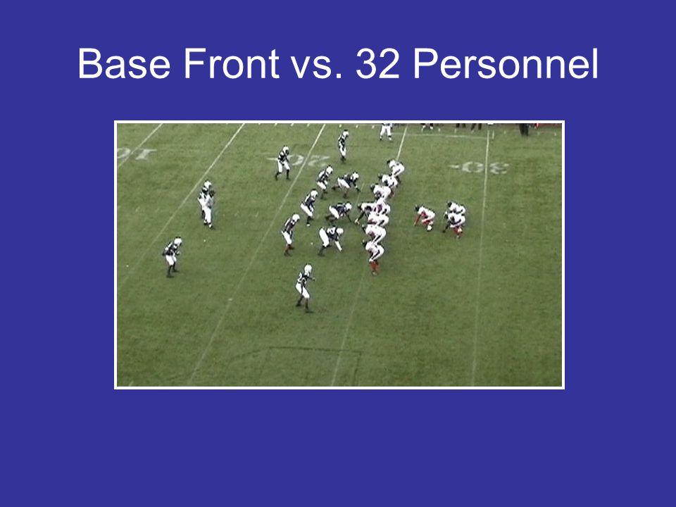 Base Front vs. 32 Personnel