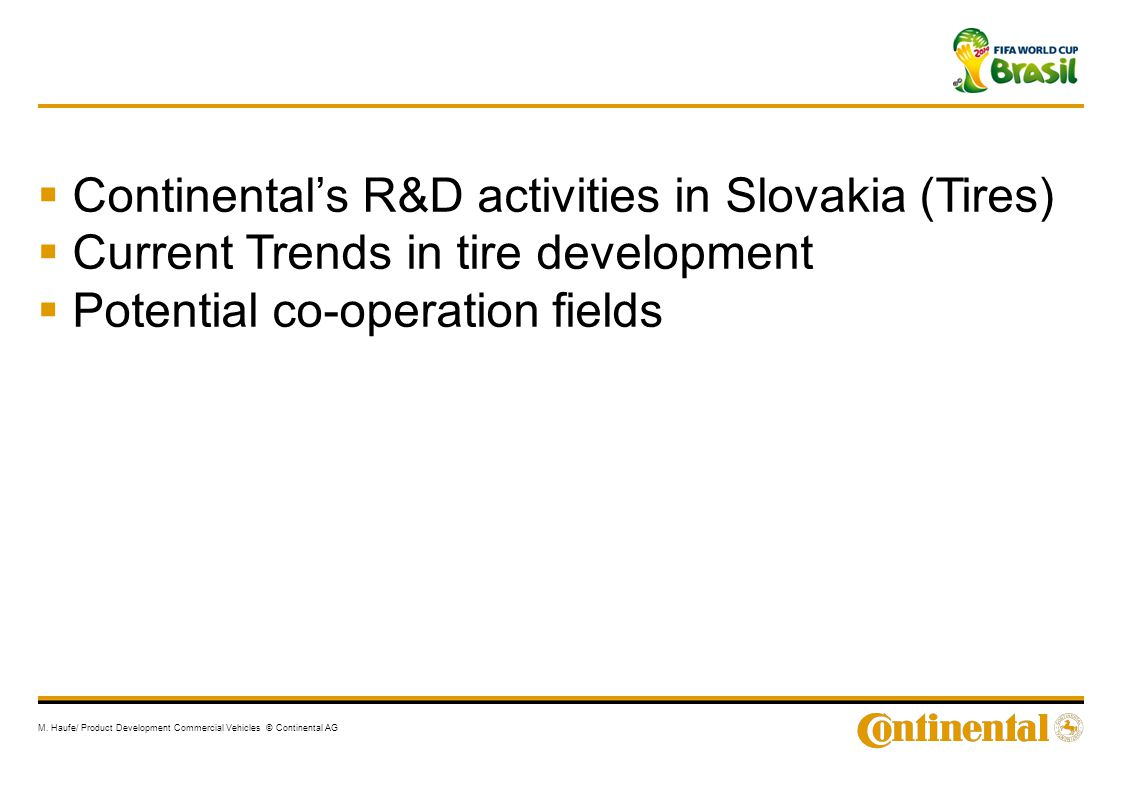 Continental's R&D activities in Slovakia (Tires)