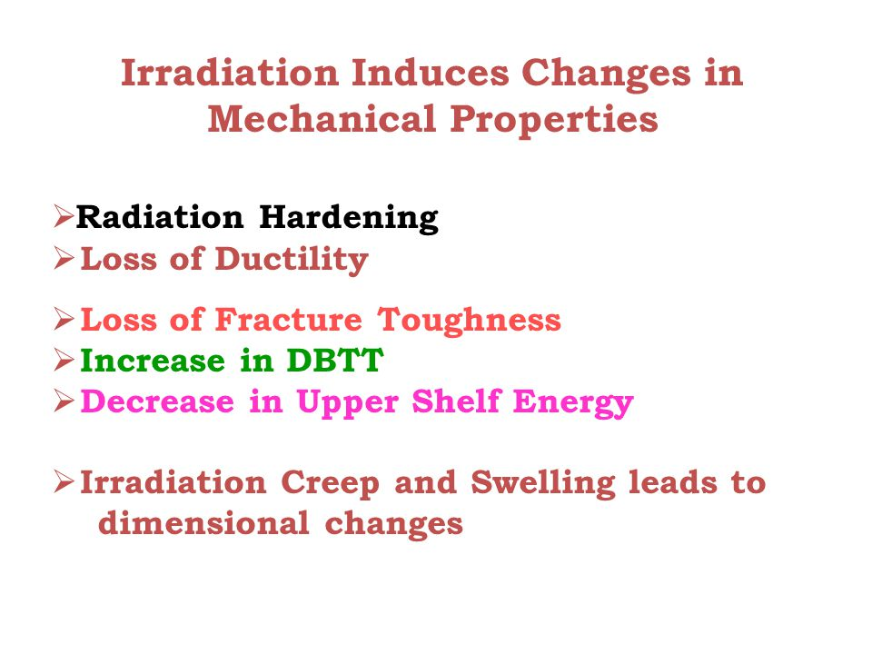 Irradiation Induces Changes in Mechanical Properties