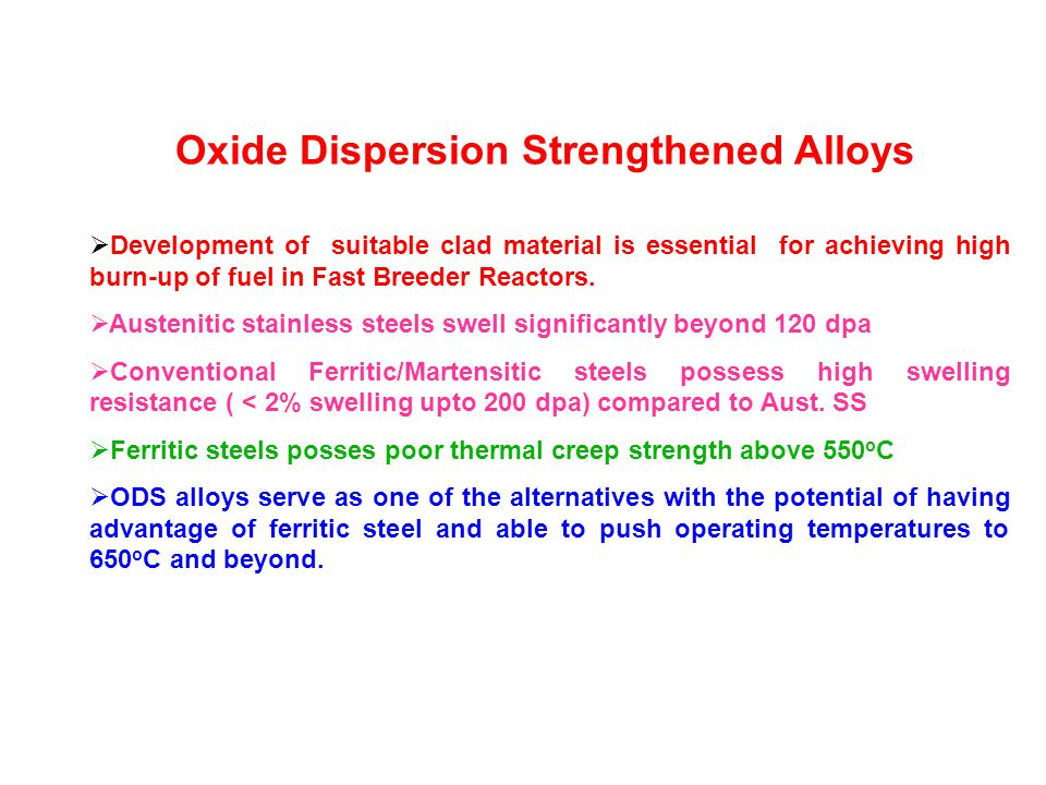 Oxide Dispersion Strengthened Alloys