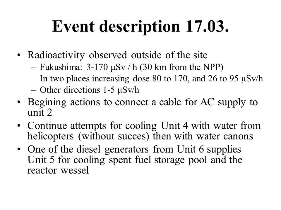 Event description 17.03. Radioactivity observed outside of the site