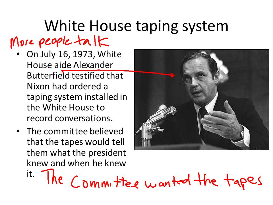White House taping system