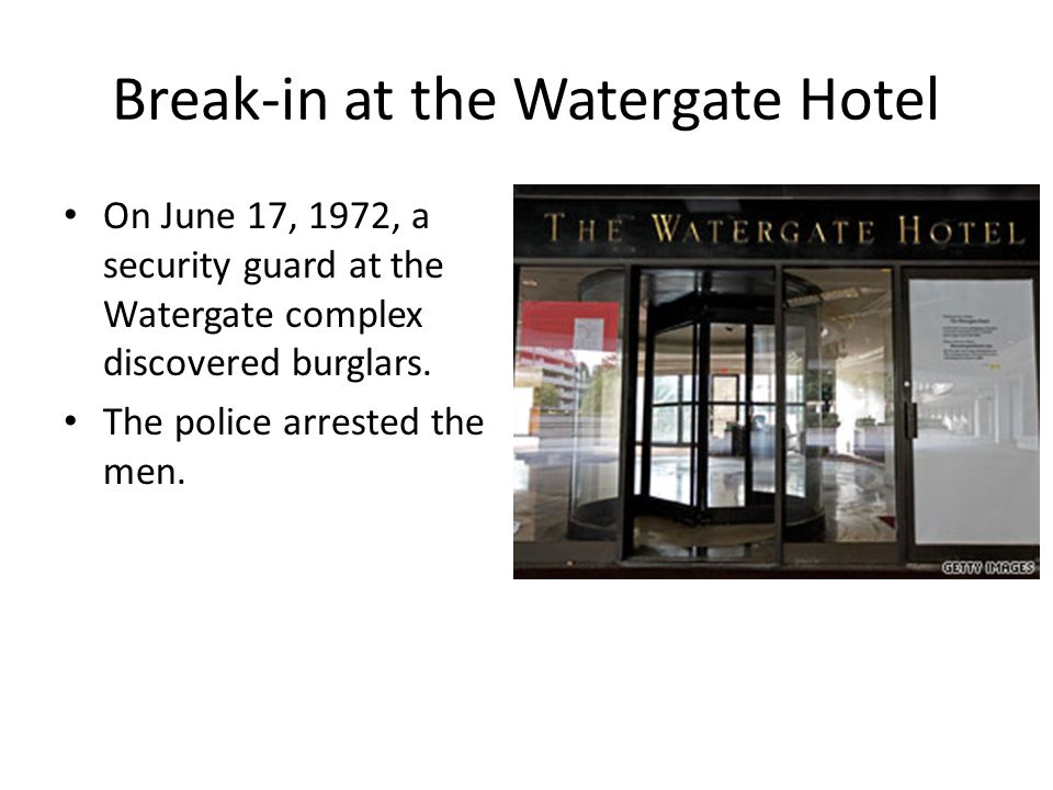 Break-in at the Watergate Hotel