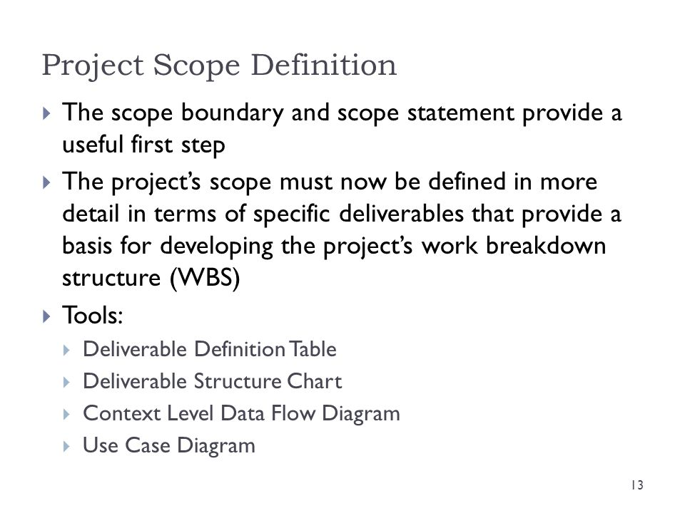project scope definition Project scope is an important concern with any project balancing quality  concerns with budget and deadline concerns is tough check out this.