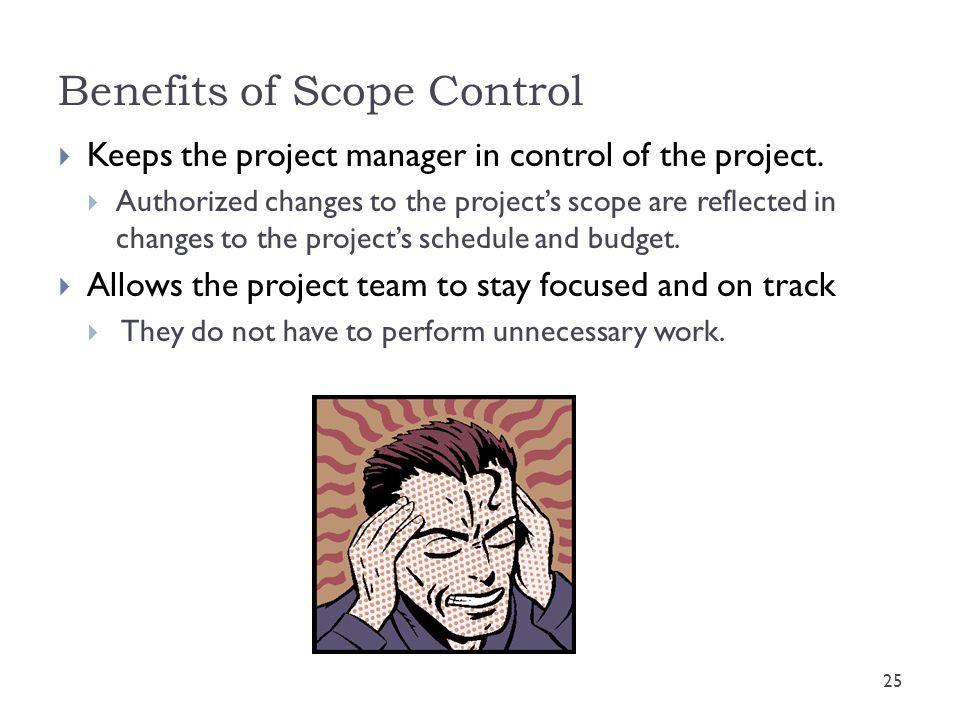 Benefits of Scope Control