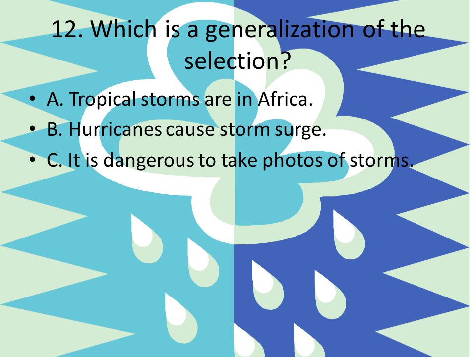 12. Which is a generalization of the selection