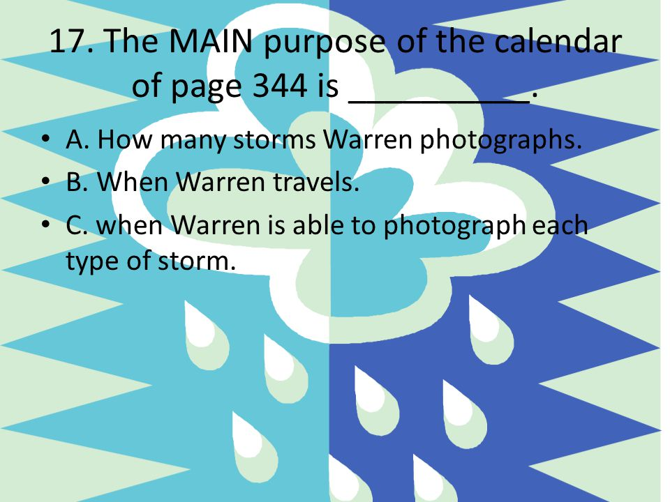 17. The MAIN purpose of the calendar of page 344 is __________.