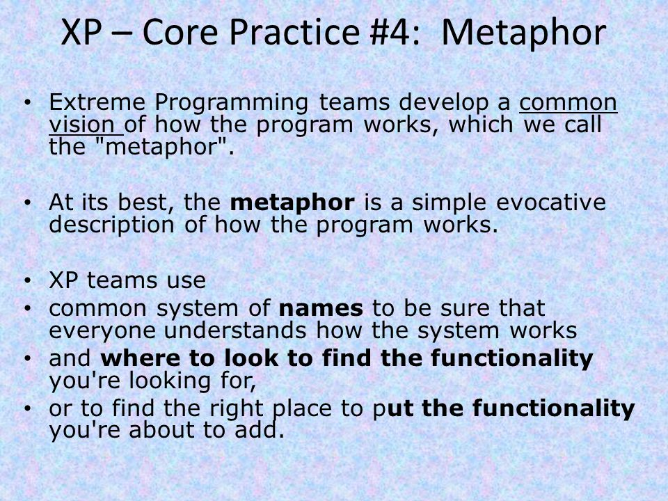 XP – Core Practice #4: Metaphor