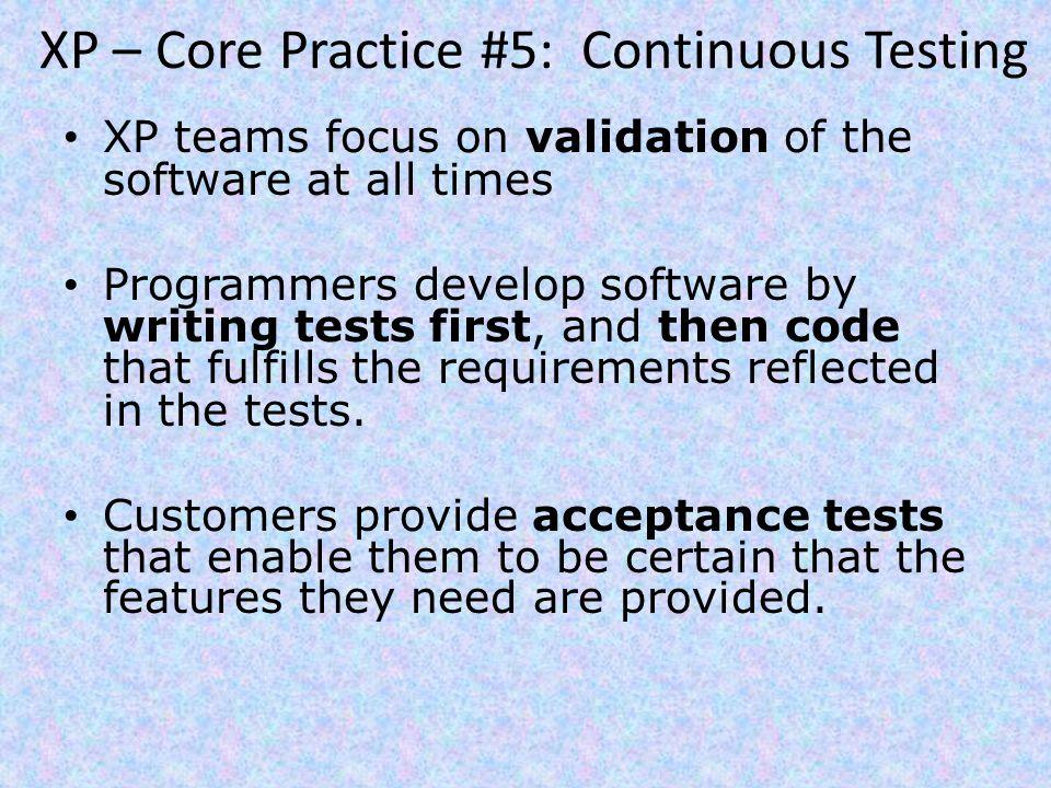XP – Core Practice #5: Continuous Testing