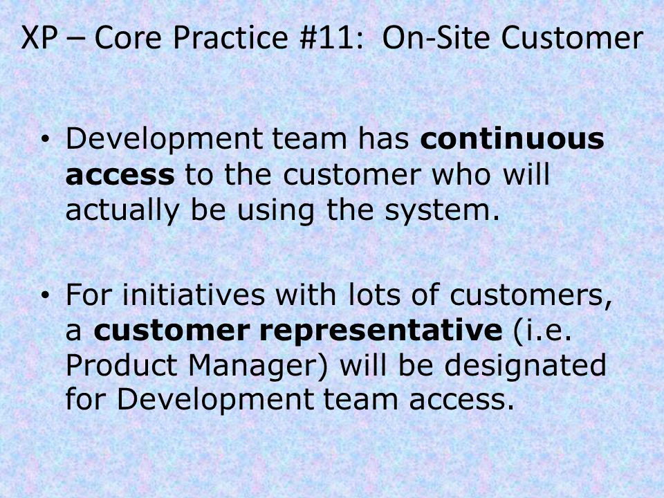 XP – Core Practice #11: On-Site Customer