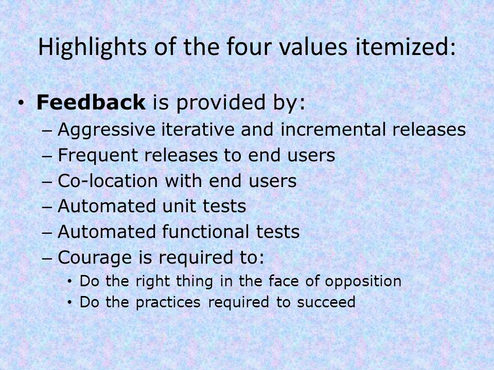 Highlights of the four values itemized: