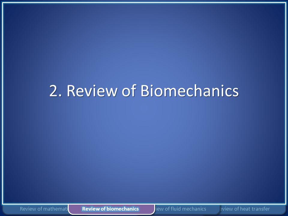 2. Review of Biomechanics