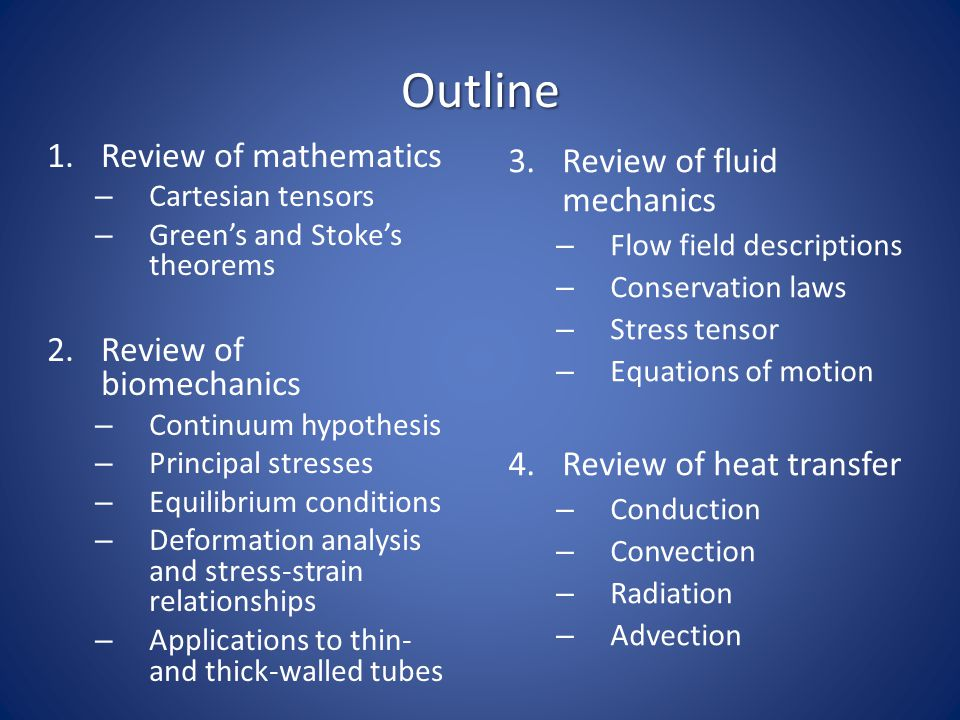 Outline Review of mathematics Review of fluid mechanics