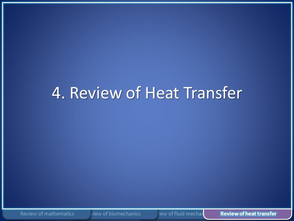 4. Review of Heat Transfer