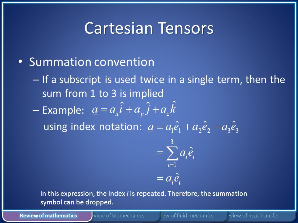 Cartesian Tensors Summation convention